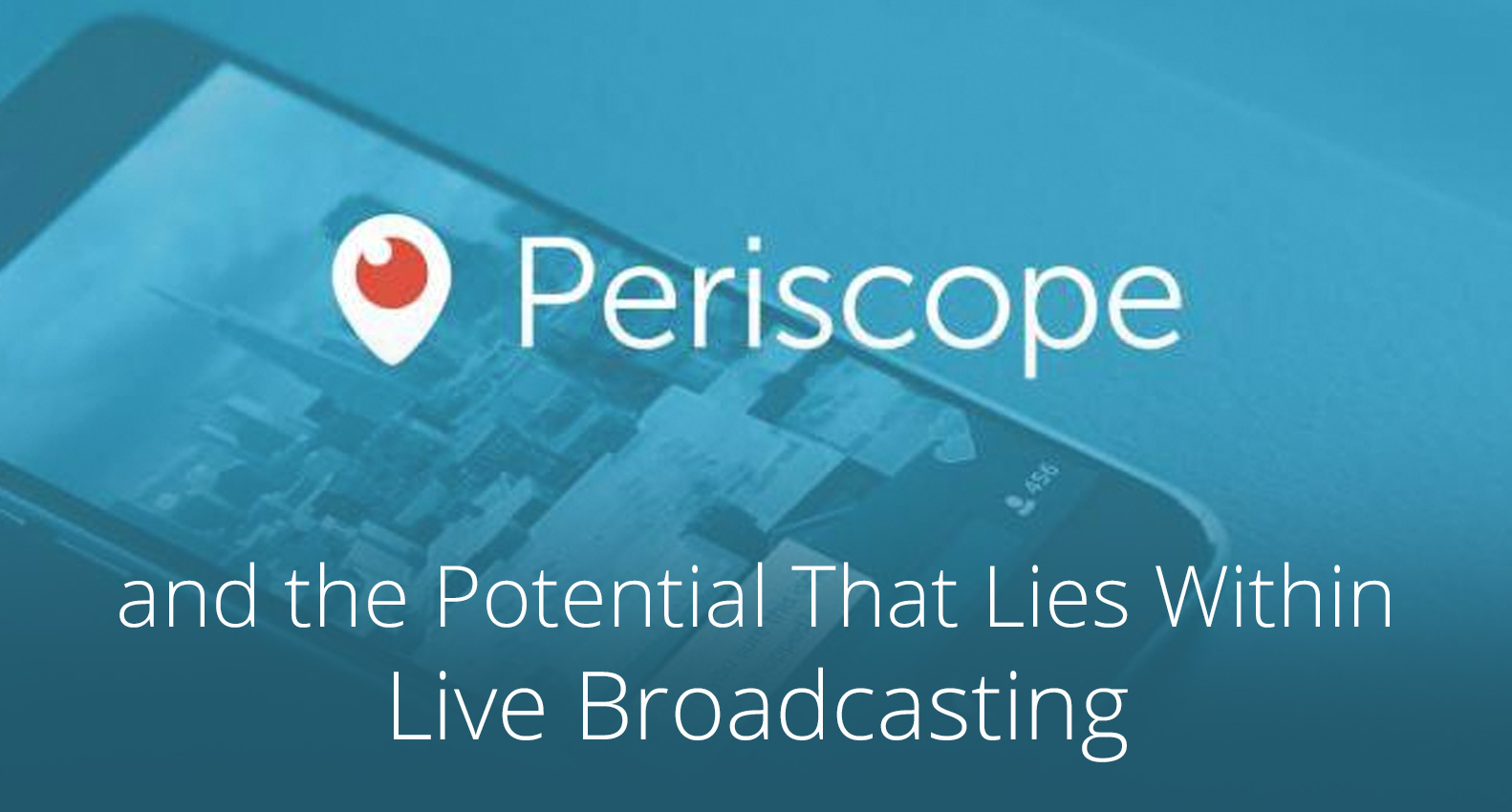 Periscope for Online Marketing